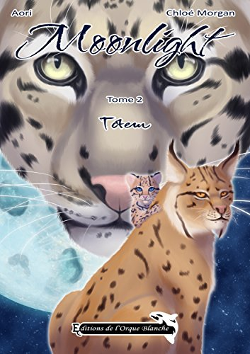 Moonlight: Tome 2 - Totem