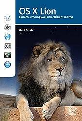 OS X Lion: Einfach, wirkungsvoll und effizient nutzen