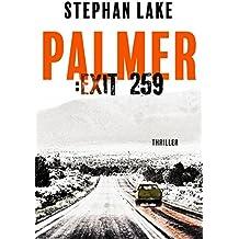 Palmer :Exit 259: Ein Joshua-Palmer-Thriller
