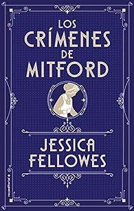 Los crímenes de Mitford par Jessica Fellowes