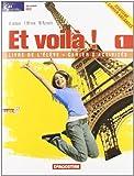 Et voilà! Livre de l'élève-Cahier d'exercices. Con portfolio delle lingue europee. Con CD Audio. Per la Scuola media: ET VOILA'! 1 COMPATTA +CD