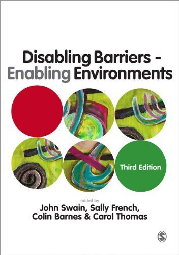 Disabling Barriers - Enabling Environments by John Swain;Sally French;Colin Barnes;Carol Thomas(2013-11-13)