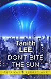 Don't Bite the Sun (Four-BEE Book 1)