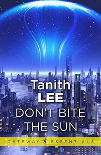 Don't Bite the Sun (Gateway Essentials Book 1) (English Edition)