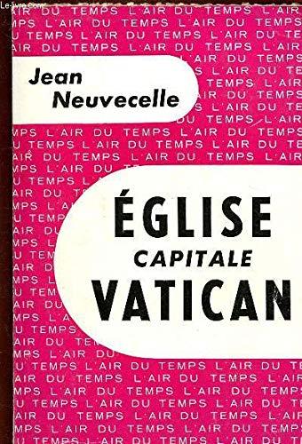 Eglise,capitale vatican par Neuvecelle J