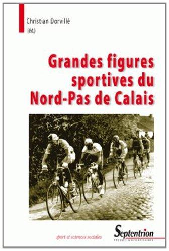 Grandes figures sportives du Nord-Pas de Calais