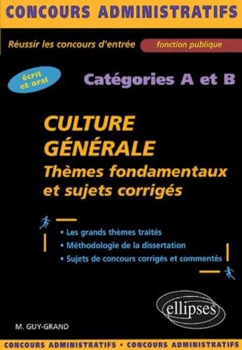 Culture générale catégories A et B. T...