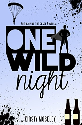 One Wild Night by Kirsty Moseley
