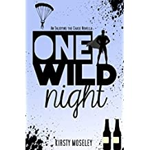 One Wild Night: An Enjoying the Chase Novella (Guarded Hearts Book 3) (English Edition)