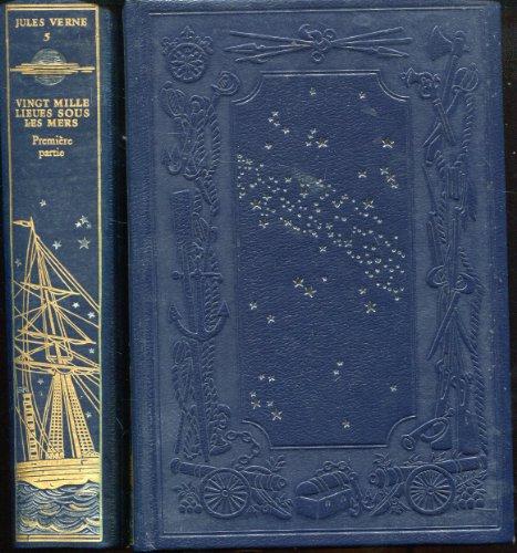 Jules Verne Tome 5 Jean de Bonnot Vingt Mille Lieues sous les mers 1ère partie
