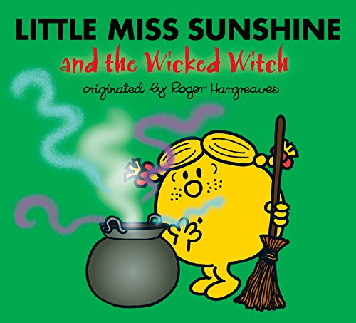 Little Miss Sunshine and the Wicked Witch (Mr. Men and Little Miss) (English Edition)