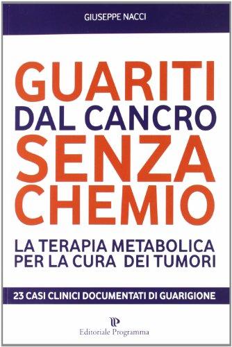 Zoom IMG-2 guariti dal cancro senza chemio