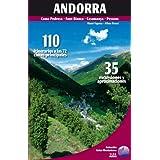 Andorra: 110 itinerarios a las 72 cimas principales (Guias Montañeras)