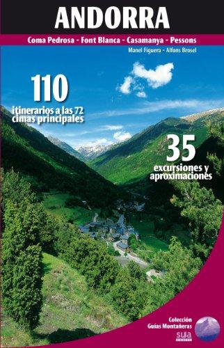 Andorra: 110 itinerarios a las 72 cimas principales (Guias Montañeras) por Manel Figuera Abadal