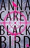 'Blackbird' von Anna Carey