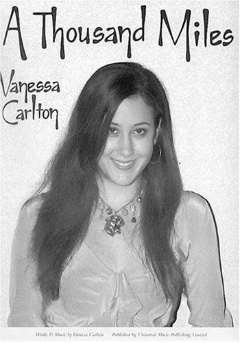 Noten Vanessa Carlton (Vanessa Carlton: A Thousand Miles. Für Klavier, Gesang & Gitarre(mit Griffbildern))