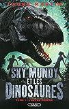 Sky mundy et les dinosaures - Tome 1 L'arche perdue (1)