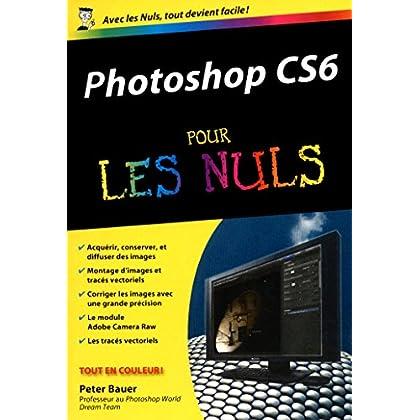 Photoshop CS6 Poche Pour les Nuls