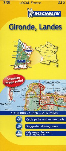 Gironde, Landes Michelin Local Map 335 (Michelin Local Maps)
