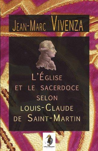 L'glise et le sacerdoce selon Louis Claude de Saint-Martin