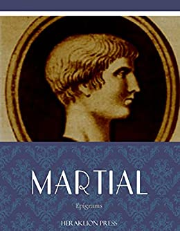 Epigrams (English Edition) von [Martial]