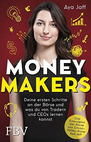 MONEYMAKERS: Deine ersten Schritte an der Börse und was du von Tradern und CEOs lernen kannst