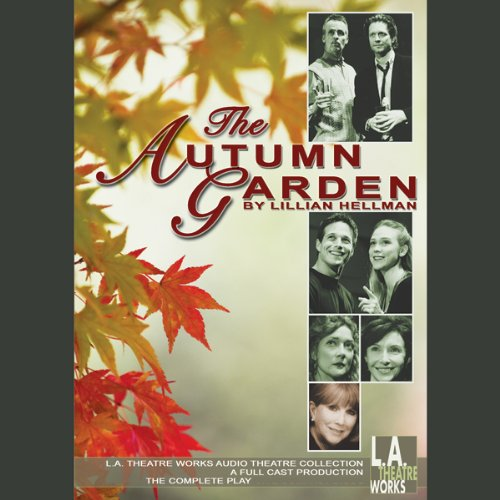 The Autumn Garden  Audiolibri