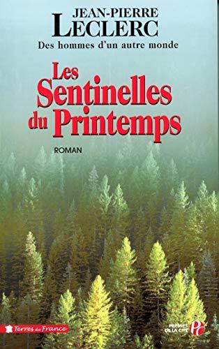 Les Sentinelles du printemps (2)