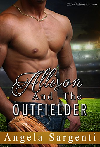 Allison and the Outfielder (Baseball Brides Book 4) (English Edition)