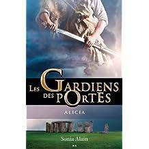 Les Gardiens des portes - T2 : Alicia