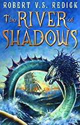 The River of Shadows (Chathrand Voyage 3)