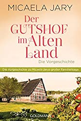 Der Gutshof im Alten Land: Die Vorgeschichte - Eine E-Only-Kurzgeschichte (Kindle Single)