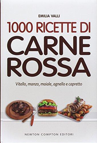 1000 ricette di carne rossa