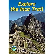 Explore the Inca Trail (English Edition)