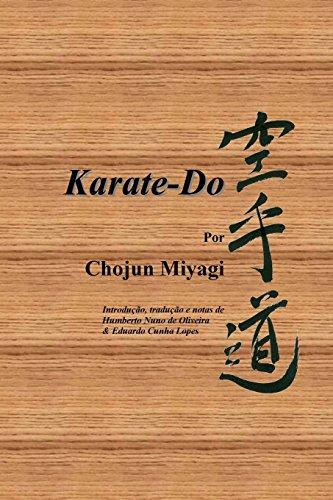 Karate-Do, por Chojun Miyagi por Chojun Miyagi