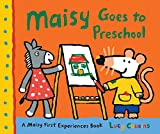 Maisy Goes to Preschool (Maisy First Experiences Book)