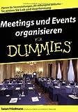 Meetings und Events organisieren für Dummies von Friedmann, Susan (2008) Taschenbuch