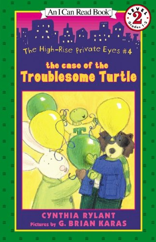 The Case of the Troublesome Turtle (High-rise Private Eyes, Band 4)