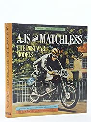 AJS & MATCHLESS POST WAR MODELS: The Post-war Models (Osprey collector's library)