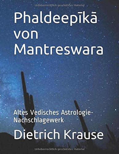 Phaldeepīkā von Mantreswara: Altes Vedisches Astrologie-Nachschlagewerk