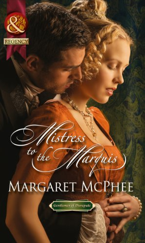 Mistress to the Marquis (Mills & Boon Historical) (Gentlemen of Disrepute) (English Edition)