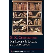 Los libros y la locura, y otros ensayos