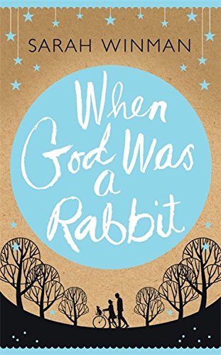 When God was a Rabbit: The Richard and Judy Bestseller