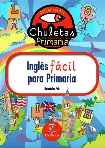 Ingles fácil primaria chuletas - 9788467036220