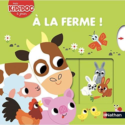 À la ferme ! - Livre animé Kididoc - Dès 2 ans (1)