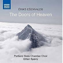Esenvalds: The Doors of Heaven