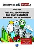 Prontuario alla compilazione della relazione ex legge 10. Quando e come redigere la relazione tecnica per il risparmio energetico