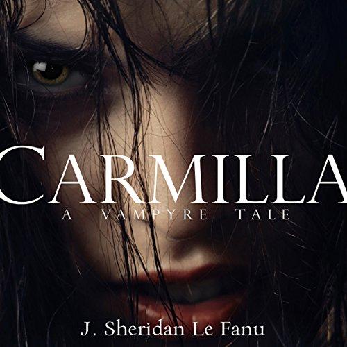Carmilla: A Vampyre Tale  Audiolibri