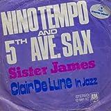 Nino Tempo & 5th Ave. Sax - Sister James / Clair De Lune (In Jazz) - A&M Records - 12 981 AT