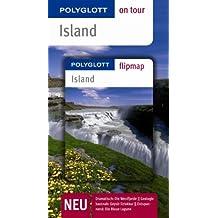 Island - Buch mit flipmap: Polyglott on tour Reiseführer